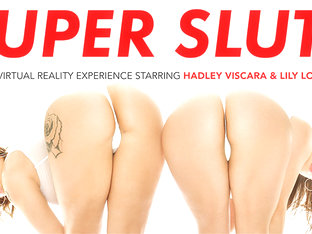 SUPER SLUTS featuring Hadley Viscara and Lily Love