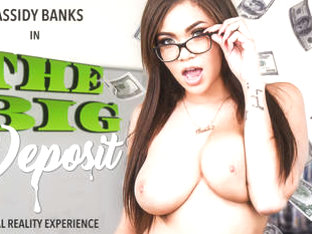 The Big Deposit featuring Cassidy Banks
