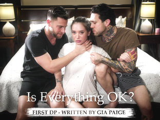 Gia Paige in Is Everything OK? - PureTaboo
